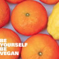 Be Yourself Be Vegan