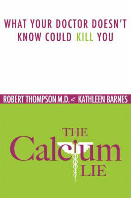 The Calcium Lie